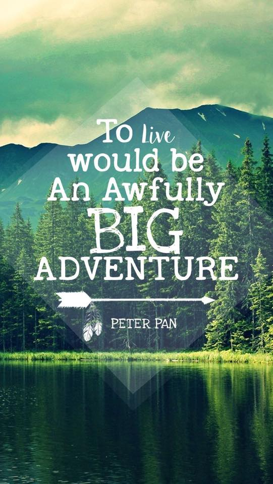big adventure quote